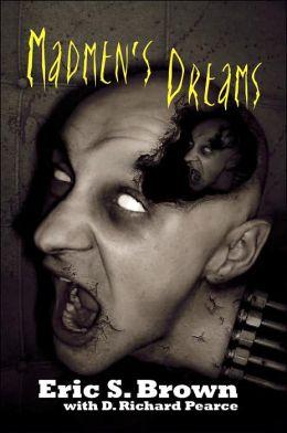 Madmen's Dreams
