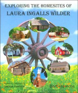 Exploring the Homesites of Laura Ingalls Wilder