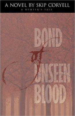 Bond Of Unseen Blood