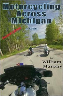 Motorcycling Across Michigan