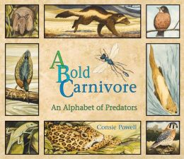 Bold Carnivore: An Alphabet of Predators
