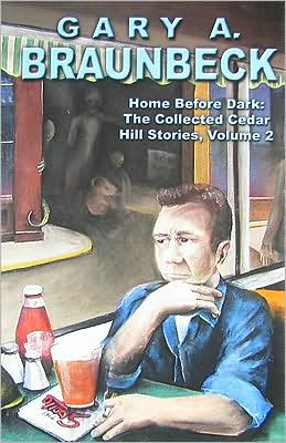 Home Before Dark: The Collected Cedar Hill Stories