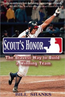 Scout's Honor: The Bravest Way To Build a Winning Team