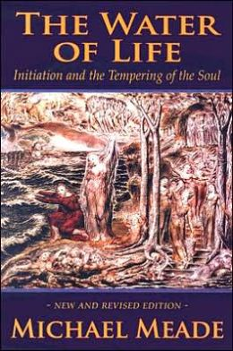 Water of Life: Initiation and the Tempering of the Soul