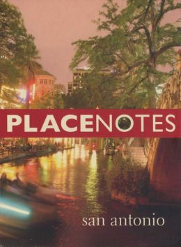 Placenotes: San Antonio