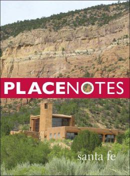 Placenotes: Santa Fe