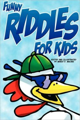 Funny Riddles for Kids: Squeaky Clean Easy Kid Riddles Drawn As Funny Kid's Cartoons in A Cool Comicbook Style