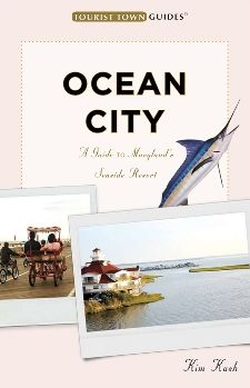 Ocean City: A Guide to Maryland's Seaside Resort