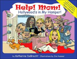 Help! Mom! Hollywood's In My Hamper!