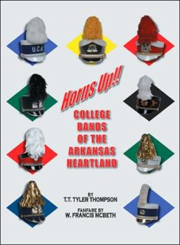 Horns up!: College Bands of the Arkansas Heartland