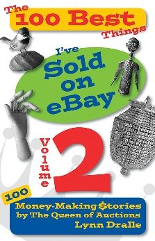 More 100 Best Things I've Sold on eBay: Money Making Madness by The Queen of Auctions