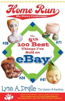 The 4th 100 Best Things I've Sold on... eBay Home Run: My Story Continues by The Queen of Auctions