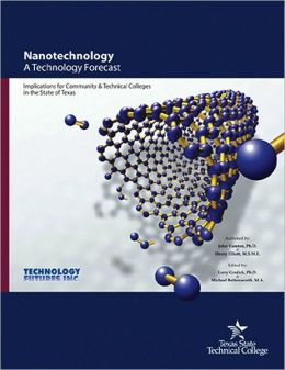 Nanotechnology: A Technology Forecast