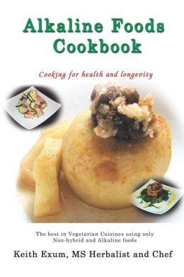 Alkalines Foods Cookbook