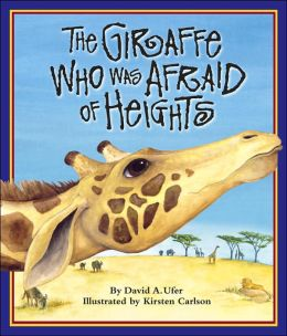 Giraffe Who Was Afraid of Heights, The