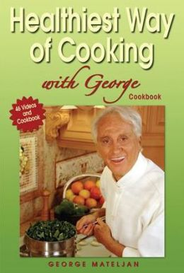 Healthiest Way of Cooking with George