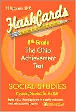 Eighth Grade Ohio Achievement Test Social Studies Flashcards