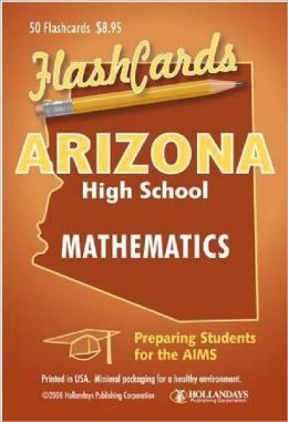 Arizona High School Mathematics Flashcards: Preparing Students for the AIMS