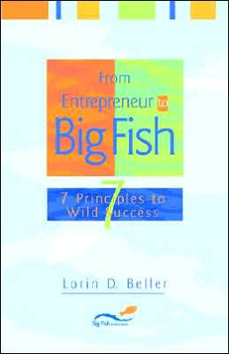 From Entrepreneur To Big Fish