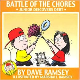 Battle of the Chores: Junior Discovers Debt (Life Lessons with Junior Series)