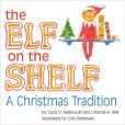 Book Cover Image. Title: The Elf on the Shelf, Author: Carol V. Aebersold