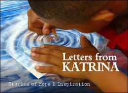 Letters from Katrina: Stories of Hope and Inspiration
