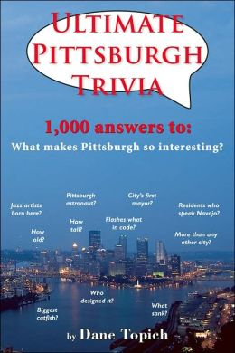 Ultimate Pittsburgh Trivia