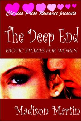 The Deep End: Erotic Stories For Women