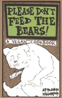 Please Don't Feed the Bears Cookbook