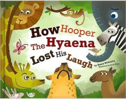 How Hooper the Hyaena Lost His Laugh