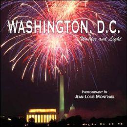 Washington, D. C. Wonder and Light