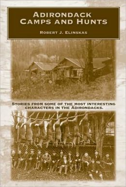Adirondack Camps and Hunts