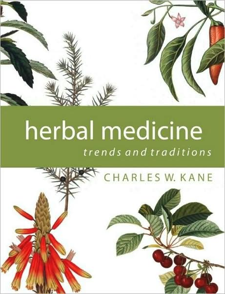 New english books free download Herbal Medicine: Trends and Traditions by Charles W. Kane