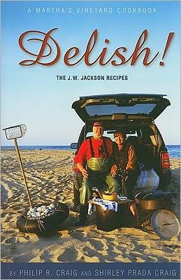Delish!: The J. W. Jackson Recipes