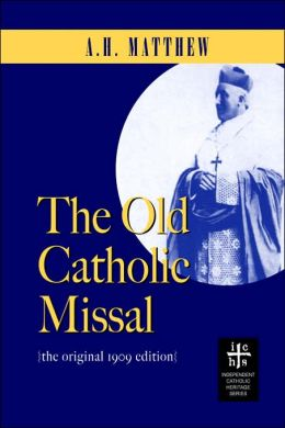 The Old Catholic Missal Ritual
