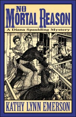No Mortal Reason (Diana Spaulding Series #3)
