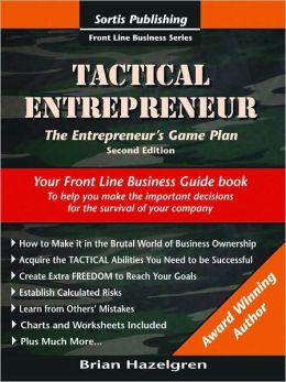 Tactical Entrepreneur: The Entrepreneur's Game Plan