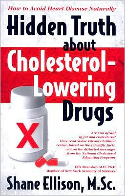 Hidden Truth about Cholesterol-Lowering Drugs: How to AVOID Heart Disease Naturally