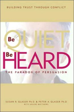 Be Quiet, Be Heard: The Paradox of Persuasion