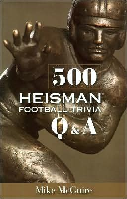 500 Heisman Football Trivia Q and A