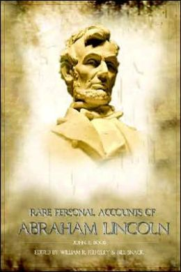 Rare Personal Accounts of Abraham Lincoln