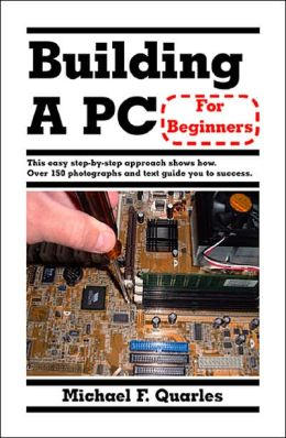 Building A Pc For Beginners