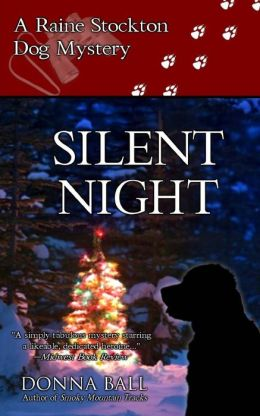 Silent Night: A Raine Stockton Dog Mystery