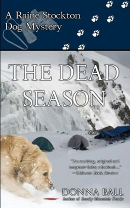 The Dead Season: A Raine Stockton Dog Mystery