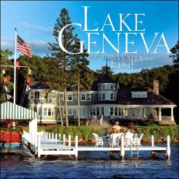 Lake Geneva: Life at the Water's Edge