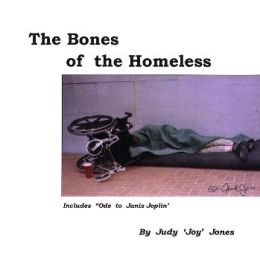 The Bones of The Homeless