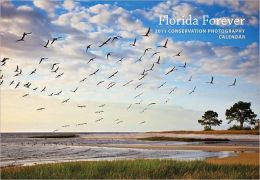 Florida Forever 2011: Conservation Photography Calendar