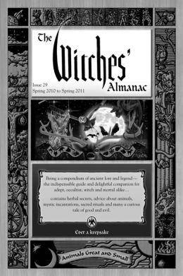 Witches Almanac: Spring 2010-Spring 2011