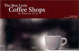Best Little Coffee Shops in Kansas City