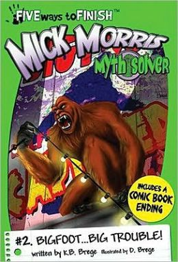 Mick Morris Myth Solver 2 Bigfoot Big trouble